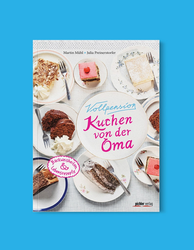 Kuchen von der Oma: Back und Lebensgeschichtenbuch
