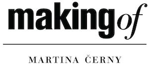 making of Martina Cerny